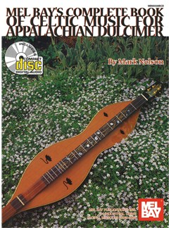 Complete Book of Celtic Music for Appalachian Dulcimer Books and CDs | Dulcimer
