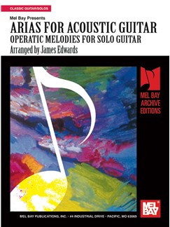 Arias for Acoustic Guitar: Operatic Melodies Solo Guitar Books | Guitar