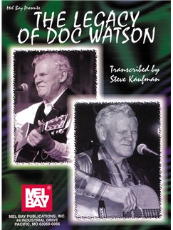 The Legacy of Doc Watson Books | Guitar, Guitar Tab