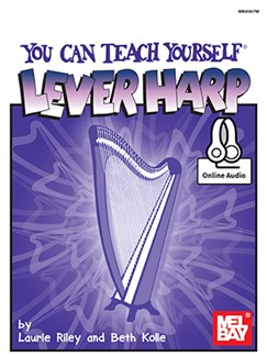 Laurie Riley/Beth Kolle: You Can Teach Yourself Lever Harp (Book/Online Audio) Books and Digital Audio | Harp