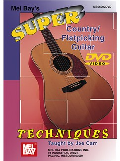 Super Country/Flatpicking Guitar Techniques DVDs / Videos | Guitar