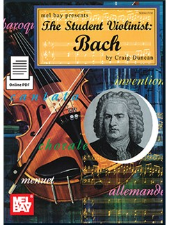 Craig Duncan: The Student Violinist - Bach (Book/Online PDF) Books and Digital Audio | Violin, Piano Accompaniment