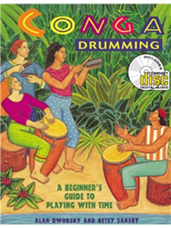 Conga Drumming: A Beginner's Guide to Playing With Time Books and CDs | Percussion