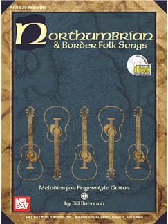 Northumbrian And Border Folk Songs Books and CDs | Guitar, Guitar Tab