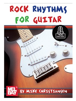 Mike Christiansen: Rock Rhythms For Guitar (Book/Online Audio) Books and Digital Audio | Guitar