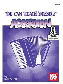 Neil Griffin: You Can Teach Yourself Accordion (Book/Online Audio) Books | Accordion