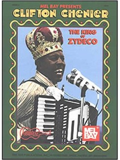 Clifton Chenier - King of Zydeco Books | Accordion