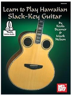 Learn To Play Hawaiian Slack Key Guitar Books and Digital Audio | Guitar