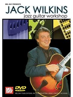 Jack Wilkins: Jazz Guitar Workshop DVDs / Videos | Guitar