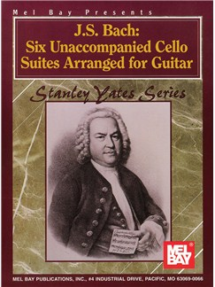 J.S. Bach: Six Unaccompanied Cello Suites Arranged For Guitar Books | Guitar