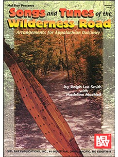 Songs and Tunes of the Wilderness Road Books | Dulcimer