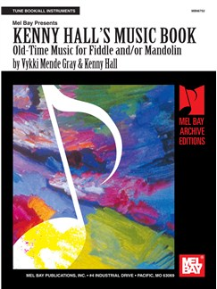 Kenny Hall's Music Book: Old Time Music - Fiddle & Mandolin Books | Violin