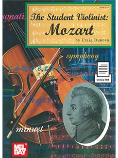Craig Duncan: The Student Violinist - Mozart (Book/Online PDF) Books and Digital Audio | Violin, Piano Accompaniment