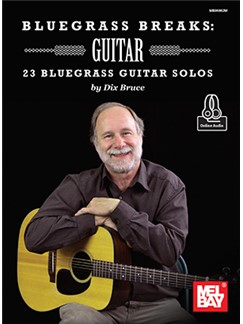 Dix Bruce: Bluegrass Breaks - Guitar (Book/Online Audio) Books | Guitar