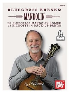 Dix Bruce: Bluegrass Breaks - Mandolin (Book/Online Audio) Books and Digital Audio | Mandolin
