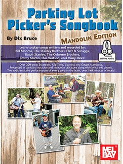 Dix Bruce: Parking Lot Picker's Songbook - Mandolin (Book/Online Audio) Books and Digital Audio | Mandolin/Lyrics & Chords
