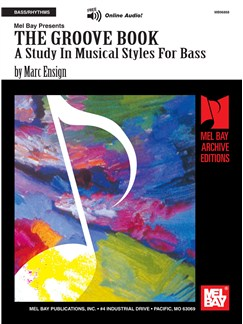 The Groove Book: A Study in Musical Styles for Bass Books | Bass Guitar
