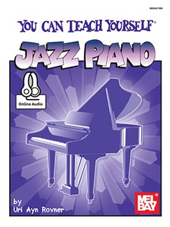 Uri Ayn Rovner: You Can Teach Yourself Jazz Piano (Book/Online Audio) Books and Digital Audio | Piano