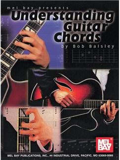 Bob Balsley: Understanding Guitar Chords Books | Guitar