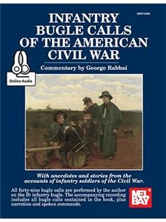 Infantry Bugle Calls Of The American Civil War Books | Trumpet