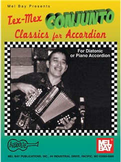 Tex-Mex Conjunto Classics for Accordion Books | Accordion