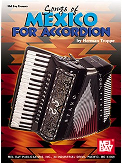 Songs of Mexico for Accordion Books | Accordion