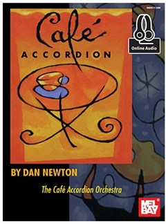 Dan Newton: Cafe Accordion (Book/Online Audio) Books and Digital Audio | Accordion