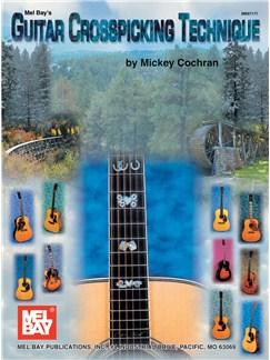 Mickey Cochran: Guitar Crosspicking Technique Books | Guitar Tab