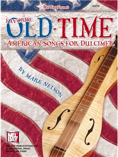 Favorite Old-Time American Songs For Dulcimer Books | Dulcimer