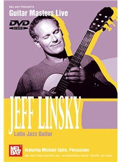 Jeff Linsky: Latin Jazz Guitar DVDs / Videos | Guitar