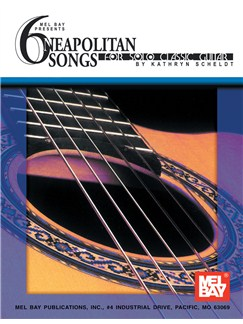 6 Neapolitan Songs for Solo Classic Guitar Books | Guitar