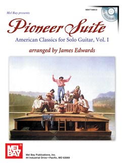 Pioneer Suite: American Classics for Solo Guitar, Vol. 1 Books and CDs | Guitar, Guitar Tab