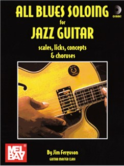 All Blues Soloing for Jazz Guitar: Scls, Lks, Cnpt-Chorus Books and CDs | Guitar, Guitar Tab