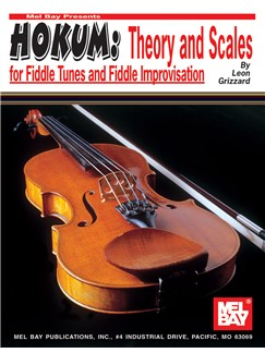 Hokum: Theory and Scales for Fiddle Tunes and Fiddle Improvisation Books | Violin