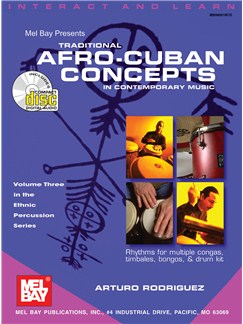 Traditional Afro-Cuban Concepts in Contemporary Music Books and CDs | Percussion