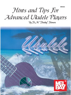 Hints And Tips For Advanced Ukulele Players Books | Ukulele