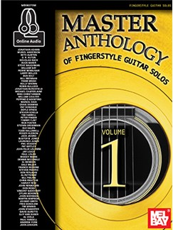 Master Anthology Of Fingerstyle Guitar Solos, Volume 1 (Book/Online Audio) Books and Digital Audio | Guitar