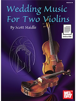 Scott Staidle: Wedding Music For Two Violins (Book/Online PDF) Books and Digital Audio | Violin (Duet)