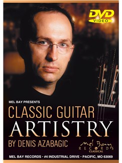 Denis Azabagic: Classical Guitar Artistry DVD DVDs / Videos | Guitar, Classical Guitar