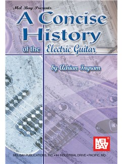 A Concise History of the Electric Guitar Books | Guitar
