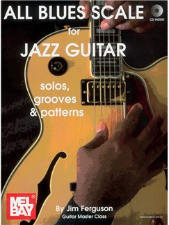 All Blues Scales for Jazz Guitar Books and CDs | Guitar
