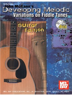 John McGann's Developing Melodic Variations on Fiddle Tunes Books and CDs | Guitar