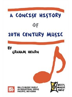 Concise History of 20th Century Music Books | All Instruments