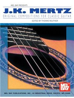 J.K. Mertz - Original Compositions for Classic Guitar Books | Guitar