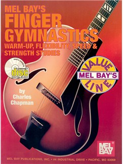 Finger Gymnastics: Warm-up, Flexibility, Speed & Strength Books and CDs | Guitar