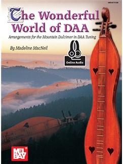 Madeline MacNeil: The Wonderful World Of DAA (Book/Online Audio) Books and Digital Audio | Dulcimer