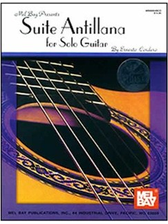 Ernesto Cordero: Suite Antillana For Solo Guitar Books and CDs | Classical Guitar