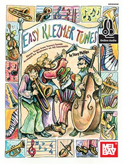 Stacy Phillips: Easy Klezmer Tunes (Book/Online Audio) Books and Digital Audio | C Instruments, B Flat Instruments, E Flat Instruments, Bass Clef Instruments