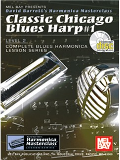 Classic Chicago Blues Harp #1 Level 2 Books and CDs | Harmonica