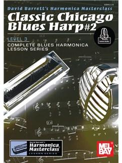 Classic Chicago Blues #2 - Level 3 (Book/Online Audio) Books and Digital Audio | Harmonica